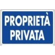 CARTELLO PROPRIETA' PRIVATA
